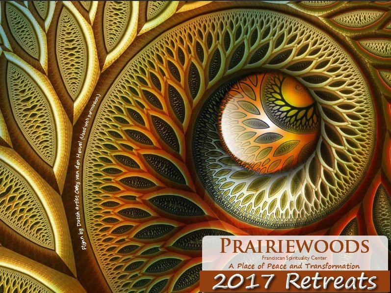 Prairiewoods Franciscan Spirituality Center- 2018 Retreats, IA