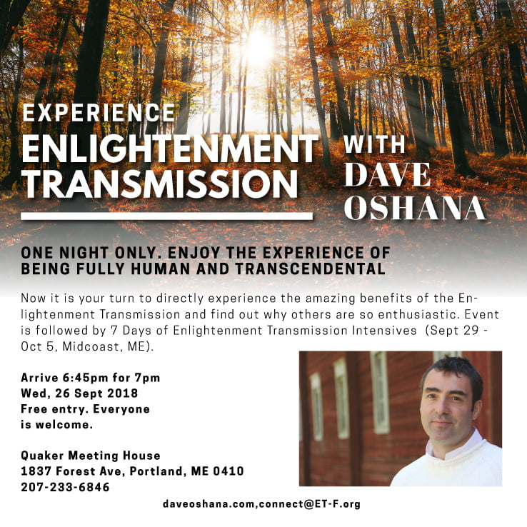 Experience Enlightenment Transmission with Dave Oshana