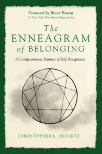 The Enneagram of Belonging | A New Livestream Workshop by Chris Heuertz
